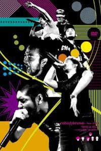 """nobodyknows+ tour 2006 """"5MC & 1DJ"""" 〜くりぼうの面食い道中膝栗毛〜"""